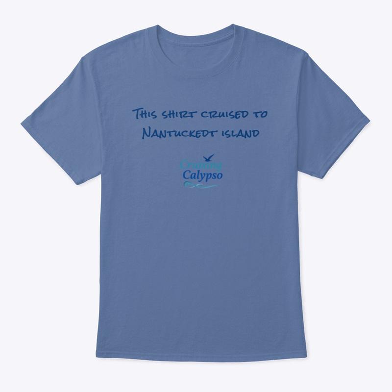 Cruising Calypso Fun T-Shirt: This Shirt Cruised To Martha's Vineyard