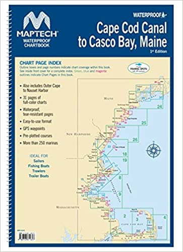Cape Cod Canal To Casco Bay, Maine Waterproof Chartbook